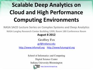 Scalable Deep Analytics on Cloud and High Performance Computing Environments