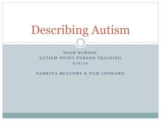 Describing Autism