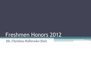 Freshmen Honors 2012