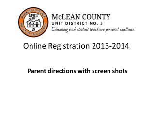 Online Registration 2013-2014