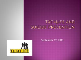 TXT4Life and Suicide Prevention