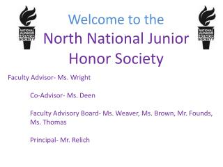 Welcome to the  North National Junior Honor Society