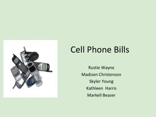 Cell Phone Bills