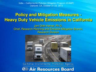 Policy and Mitigation Measures -            Heavy  Duty  Vehicle Emissions in California