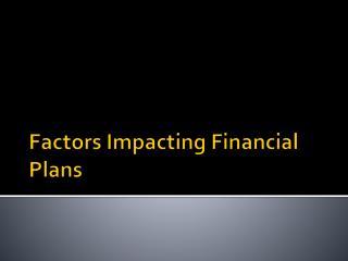 Factors Impacting Financial Plans