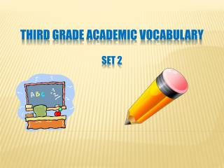 Third Grade Academic Vocabulary Set 2