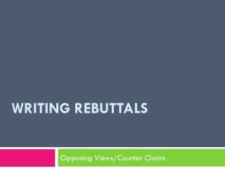 Writing Rebuttals