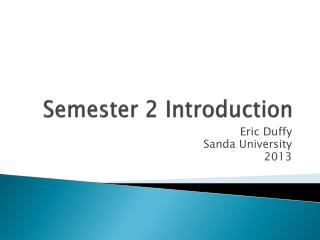 Semester 2 Introduction