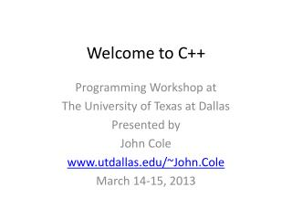 Welcome to C++