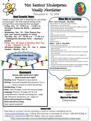 Mrs. Sessions' Kindergarten  Weekly Newsletter December 9 - 13 , 2013
