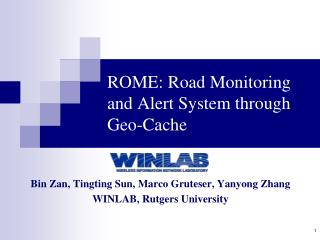 ROME: Road Monitoring and Alert System  through Geo-Cache