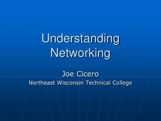 Understanding Networking