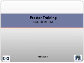 Proctor Training  HSGQE  RETEST