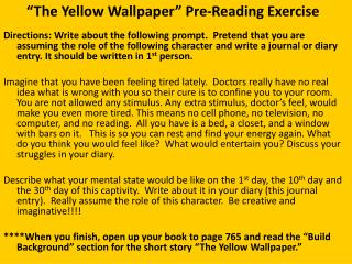 �The Yellow Wallpaper� Pre-Reading Exercise