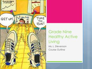 Grade Nine Healthy Active Living