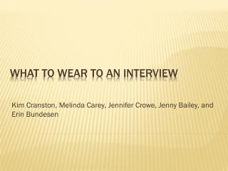 What to Wear to an Interview