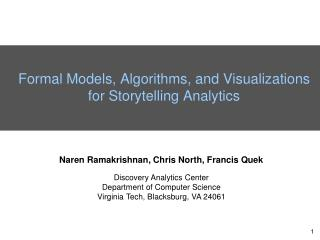 Formal Models, Algorithms, and Visualizations for Storytelling Analytics