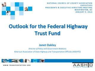 Outlook for the Federal  Highway  Trust Fund