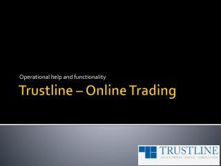 Trustline – Online Trading