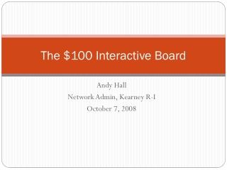 The $100 Interactive Board