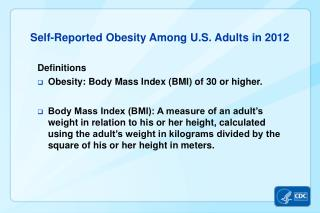 Self-Reported Obesity Among U.S. Adults in 2012