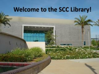 Welcome to the SCC Library!
