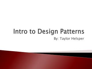 Intro to Design Patterns