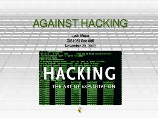 AGAINST HACKING