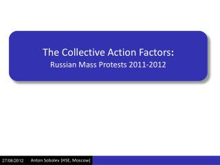 The Collective Action  Factors :