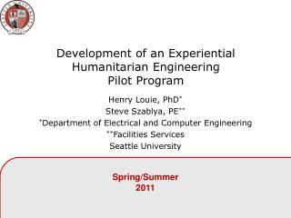 Development of an Experiential Humanitarian Engineering  Pilot Program