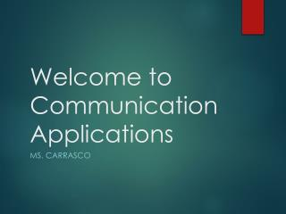 Welcome to Communication Applications