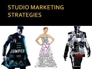 STUDIO MARKETING STRATEGIES