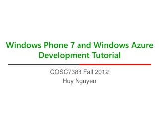 Windows Phone 7 and Windows Azure Development Tutorial