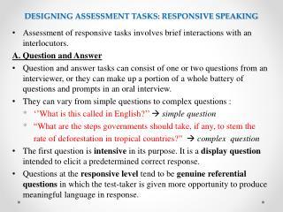 DESIGNING ASSESSMENT TASKS: RESPONSIVE SPEAKING