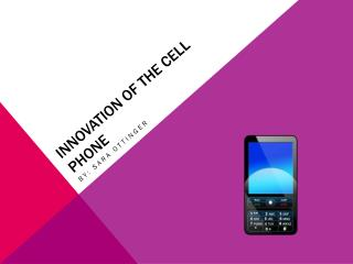 Innovation of the cell phone