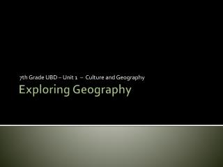 Exploring Geography