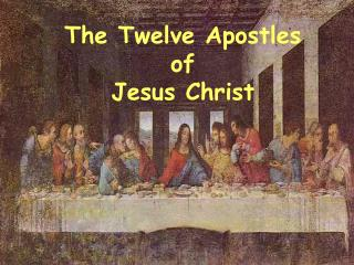 the twelve apostles of jesus christ