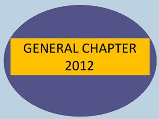 GENERAL CHAPTER                 2012