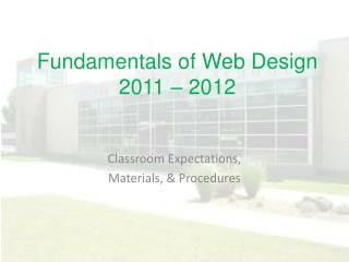Fundamentals of Web Design 2011 – 2012