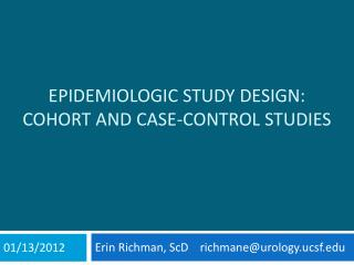 Epidemiologic Study Design: Cohort and Case-Control Studies