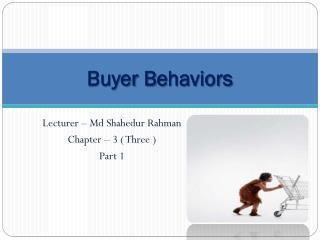 Buyer B e haviors