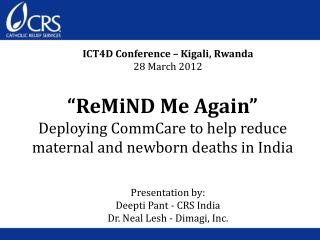 """ReMiND Me Again"" Deploying CommCare to help reduce maternal and newborn deaths in India"