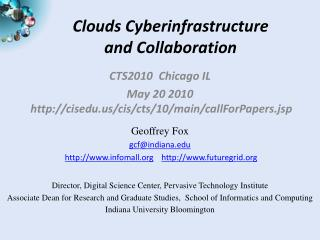 Clouds Cyberinfrastructure  and  Collaboration