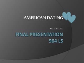 Final Presentation  964 LS