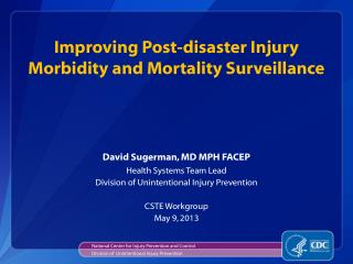 Improving Post-disaster Injury Morbidity and Mortality Surveillance
