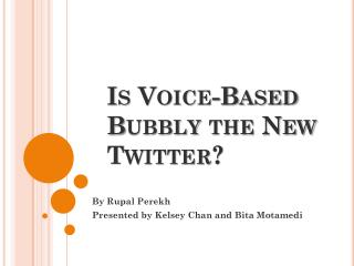 Is Voice-Based Bubbly the New Twitter?