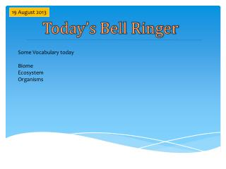 Today�s Bell Ringer