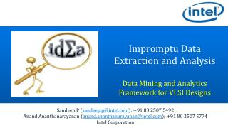 Impromptu Data Extraction and  Analysis Data  Mining and  Analytics Framework for VLSI Designs