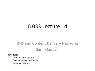 6.033 Lecture 14