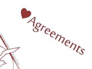 ♥ Agreements